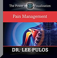 Pain Management  by Dr. Lee Pulos Narrated by Dr. Lee Pulos