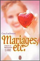 Mariages, etc.
