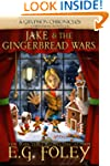 Jake & The Gingerbread Wars (A Grypho...