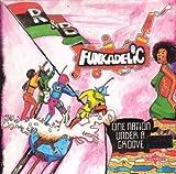 echange, troc Funkadelic - One Nation Under A Groove