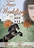 Two Weddings (Canyon Road Series Book 2)