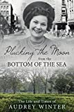 img - for Plucking the Moon from the Bottom of the Sea by Audrey Winter (2015-06-29) book / textbook / text book