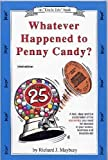 "Whatever Happened to Penny Candy?: A Fast, Clear and Fun Explanation of the Economics You Need for Success in Your Career, Business and Investments (Maybury, Rick. ""Uncle Eric"" Book.) (0942617150) by Rick Maybury"