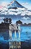 The Mystical Way (0006276652) by Johnston, William
