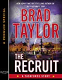 The Recruit: A Taskforce Story (Kindle Single)