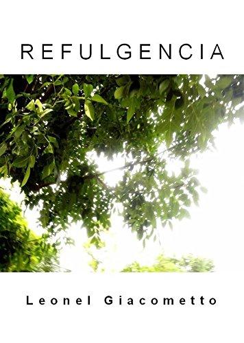 L e o n e l G i a c o m e t t o - R E F U L G E N C I A (Spanish Edition)