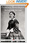 Florence Nightingale: The Lady With T...