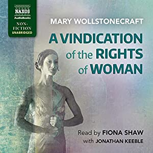 A Vindication of the Rights of Woman Audiobook