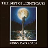 The Best Of Lighthouse - Sunny Days Againby Lighthouse