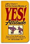 Little Gold Book of YES! Attitude: Ho...