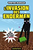 L'invasion des Endermen: Minecraft, T1...