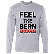 Long Sleeve: Feel The Bern Bernie Sanders Shirt