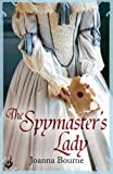 Joanna Bourne The Spymaster's Lady: Spymaster 2