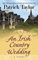 An Irish Country Wedding (Thorndike Press Large Print Core Series)