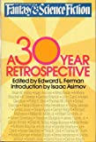 The Magazine of Fantasy & Science Fiction: A 30-Year Retrospective (0385153570) by Isaac Asimov