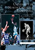img - for University of North Carolina Basketball (NC) (Images of Sports) book / textbook / text book