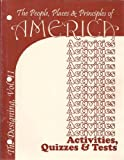 The People Places and Principles of America: The Designing of America Activities Quizzez and Tests