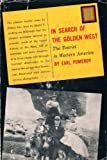 img - for In search of the golden West;: The tourist in western America book / textbook / text book