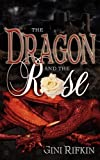 Image of The Dragon and The Rose