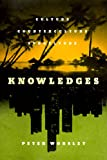 Knowledges: Culture, Counterculture, Subculture (1565845552) by Worsley, Peter