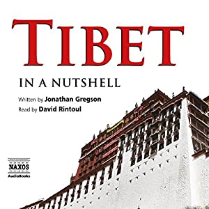 Tibet - In a Nutshell Audiobook