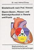 Image de Bioelektronik nach Vincent Säuren-Basen-, Wasser und Elektrolyt-Haushalt in Theorie und Praxis: Bio