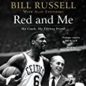 Red and Me (       UNABRIDGED) by Bill Russell, Alan Steinberg Narrated by Peter Jay Fernandez, Bill Russell