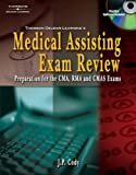 img - for Delmar's Medical Assisting Exam Review: Preparation for the CMA, RMA, and CMAS Exams (Medical Assisting Exam Review: Preparation for the CMA, Rma, & Cmas) book / textbook / text book