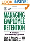 Managing Employee Retention (Improving Human Performance)