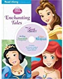Enchanting Tales: Read-Along Storybook (Disney Princess (Disney Press Unnumbered))