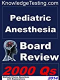 img - for Pediatric Anesthesia Board Review (Pediatric Anesthesia Review Series Book 1) book / textbook / text book