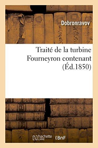 Traité de la Turbine Fourneyron (Histoire)  [Dobronravov] (Tapa Blanda)