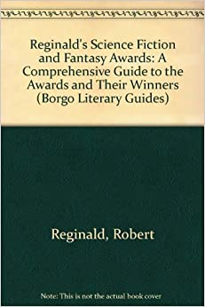 Reginald's Science Fiction and Fantasy Awards: A ...