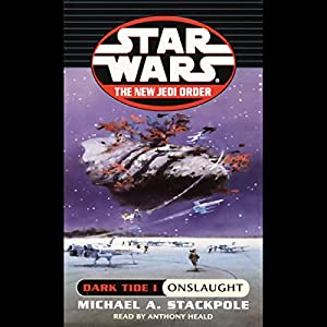 Star Wars: The New Jedi Order: Dark Tide I: Onslaught Audiobook