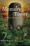 img - for Memory Tower (The Doublesight Saga) (Volume 2) book / textbook / text book