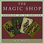 The Magic Shop | [H. G. Wells]