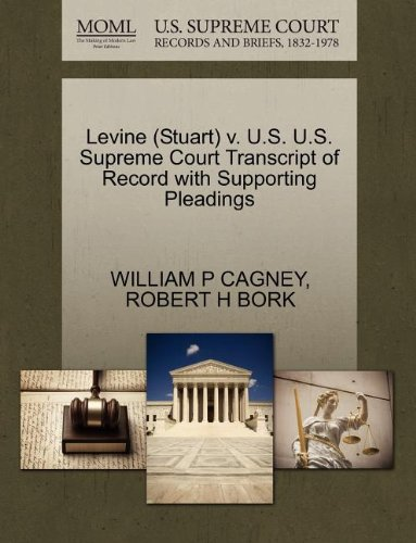 Levine (Stuart) v. U.S. U.S. Supreme Court Transcript of Record with Supporting Pleadings