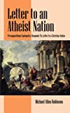 Letter to an Atheist Nation: Presupositional Apologetics Responds To: Letter to a Christian