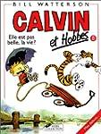 Calvin et Hobbes, tome 8 : Elle est p...