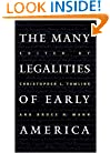 The Many Legalities of Early America (Published for the Omohundro Institute of Early American History and Culture, Williamsburg, Virginia)