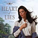 Heart of Lies: Irish Angel Series (       UNABRIDGED) by Jill Marie Landis Narrated by Renée Raudman