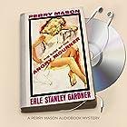 The Case of the Angry Mourner: Perry Mason, Book 38 Hörbuch von Erle Stanley Gardner Gesprochen von: Alexander Cendese