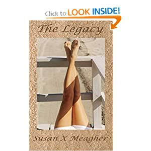 The Legacy - Susan X. Meagher
