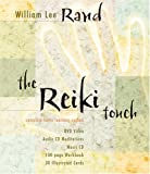 William Lee Rand The Reiki Touch