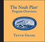 The Noah Plan Program Overviews Tenth Grade