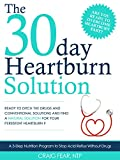 Read The 30 Day Heartburn Solution: A 3-Step Nutrition Program to Stop Acid Reflux Without Drugs on-line