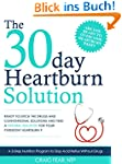 The 30 Day Heartburn Solution: A 3-St...