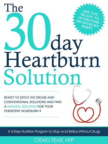 the-30-day-heartburn-solution-a-3-step-nutrition-program-to-stop-acid-reflux-without-drugs