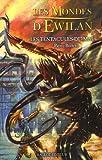 echange, troc Pierre Bottero - Les Mondes d'Ewilan, Tome 3 : Les tentacules du mal