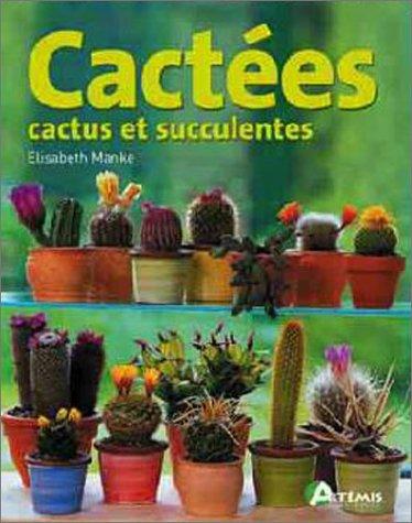 livre cact es cactus et succulentes. Black Bedroom Furniture Sets. Home Design Ideas